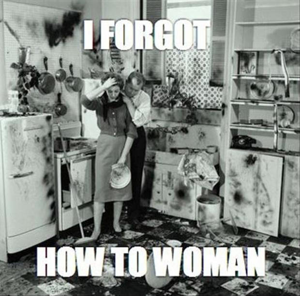 I forgot to woman