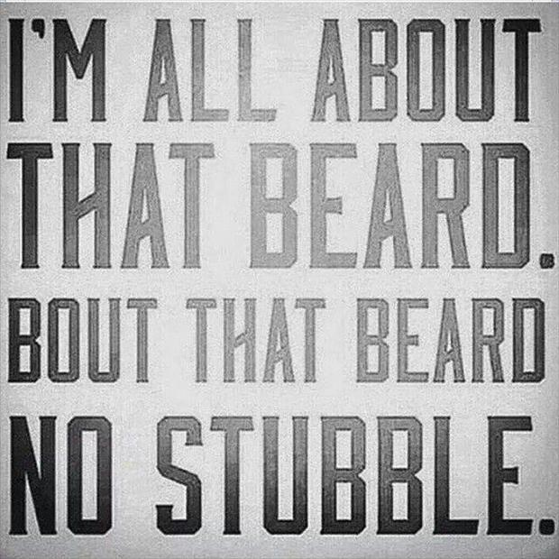 I'm all about that beard