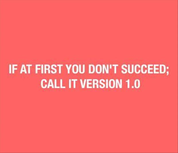if at first you don't suceed