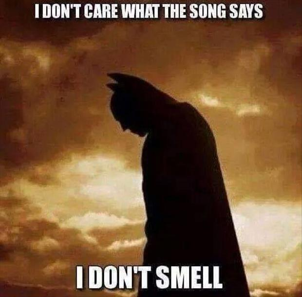 the batman smells