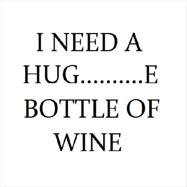 I need a bottle of wine