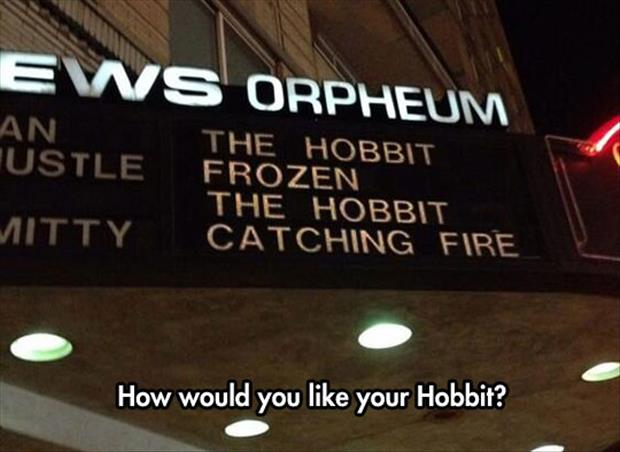 how would you like your hobbit