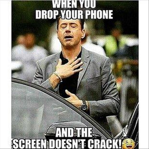 when you drop your phone
