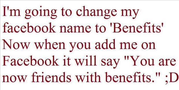 you are friends with benifits