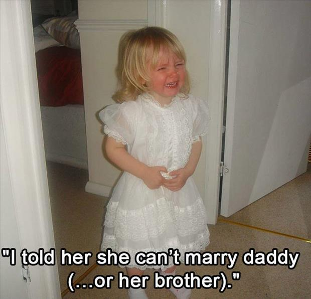 you can't marry your daddy