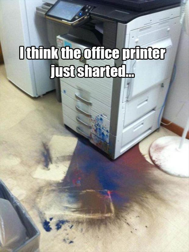I think our office printer sharted