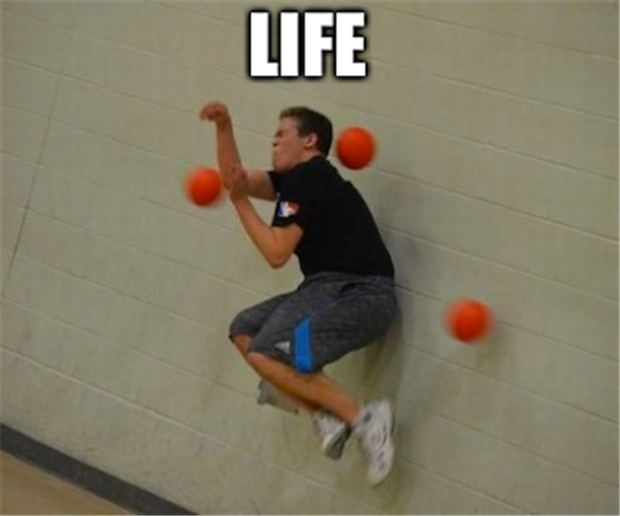 life is like dodgeball