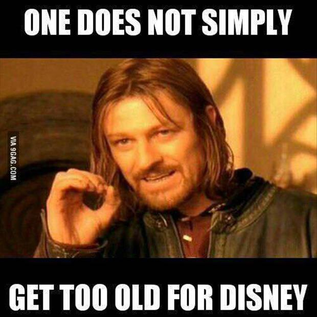 one does not get to old for Disney