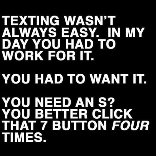 texting-was-not-easy-back-in-the-day.jpg