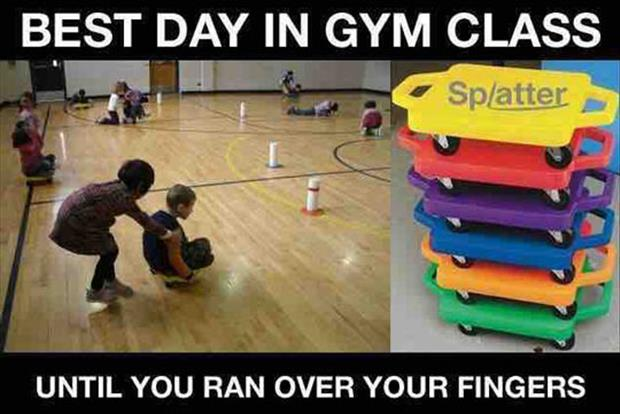 the best day in gym class