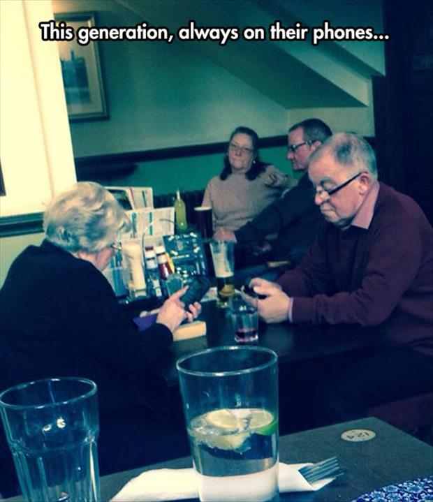 they are always ontheir phones