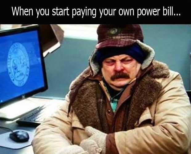 when you pay your own power bill