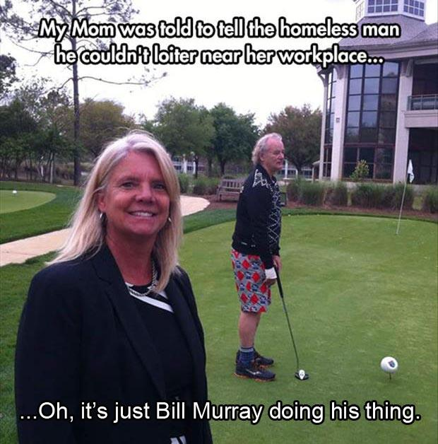 just bill murray