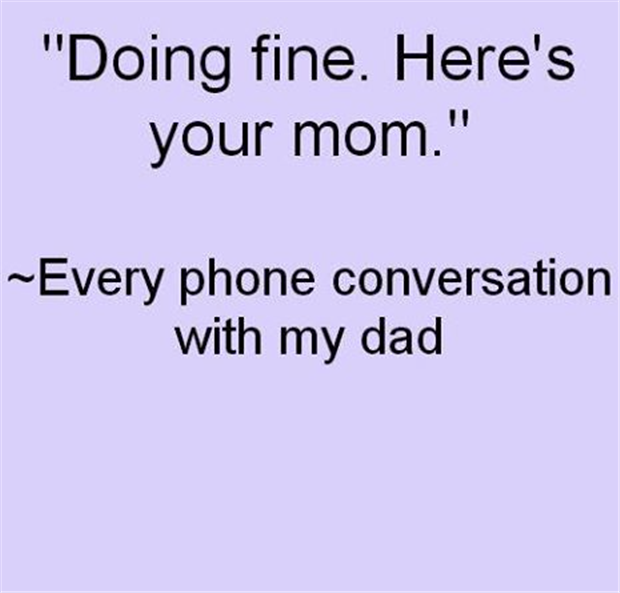 talking to Dad on the phone
