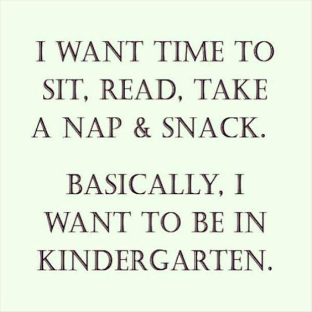 want to be in kindergarden