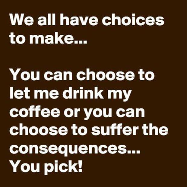 we all have choices to make