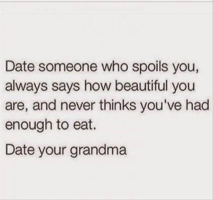 I need to date my grandma