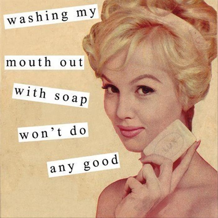 Soap In My Mouth 70