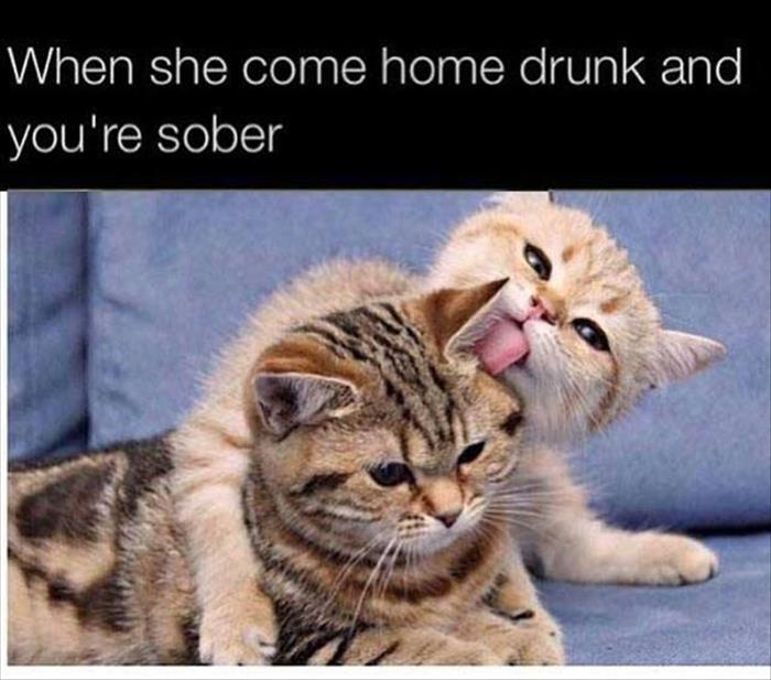 when your woman is drunk