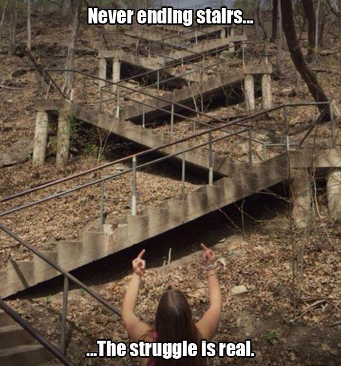 b never ending stairs the struggle is real
