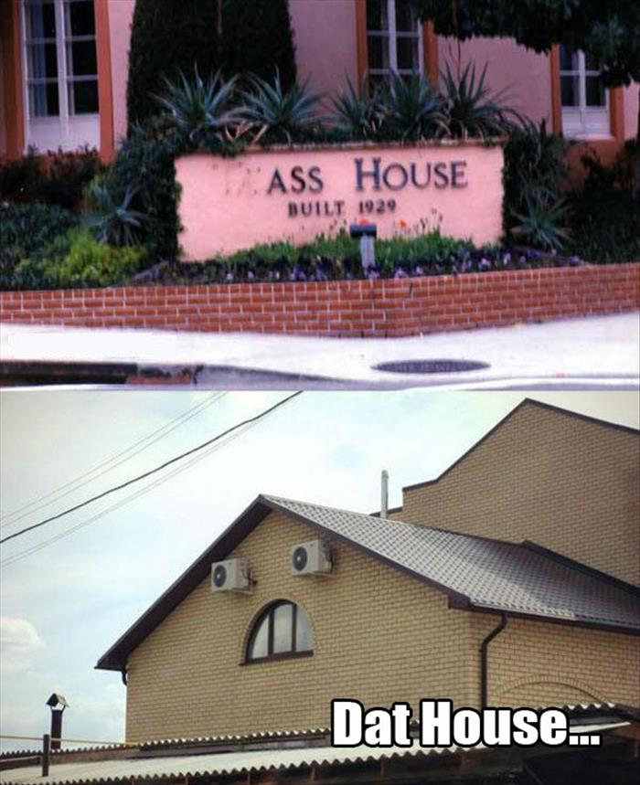 funny ass house