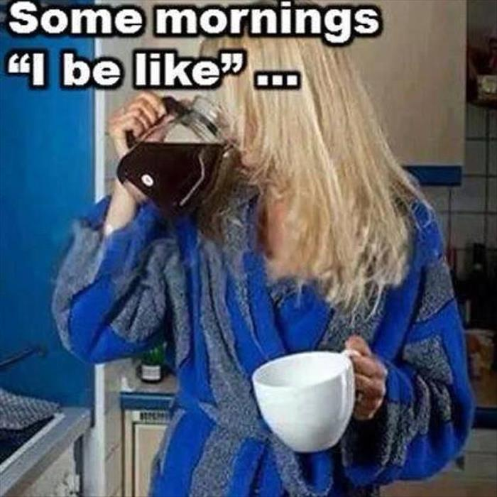 some mornings