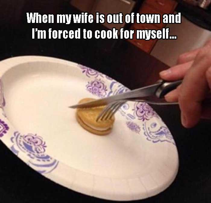 when my wife doesn't cook dinner