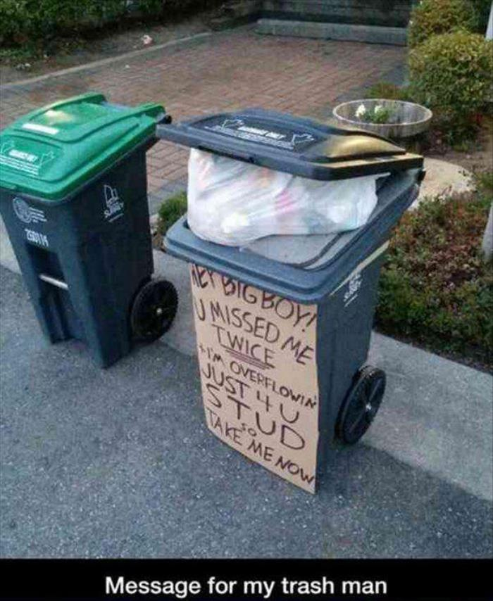 message for the trash man
