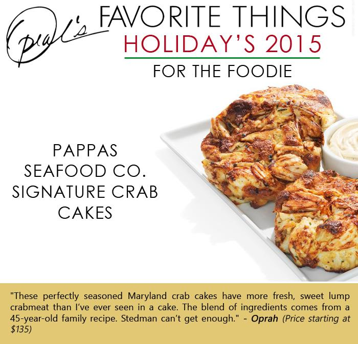 Oprah's Favorite Things -Pappas Seafood Co signature crab cakes