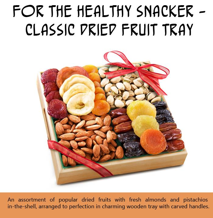 For the Healthy Snacker - Classic Dried Fruit Tray