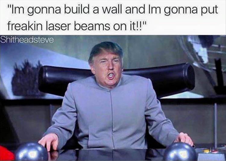 Funny Trump Wall Meme : Funny pictures of the day pics