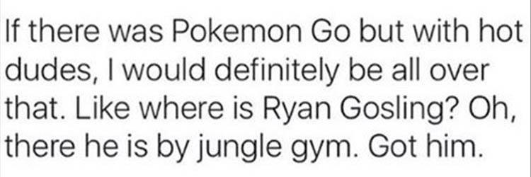 if there was pokemon go but with hot dudes