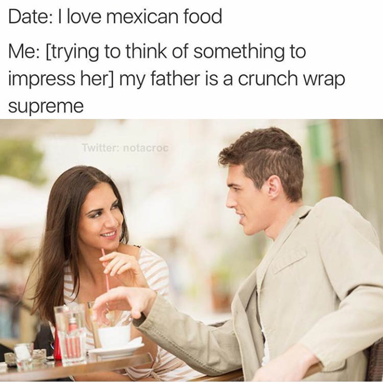 I love mexican food
