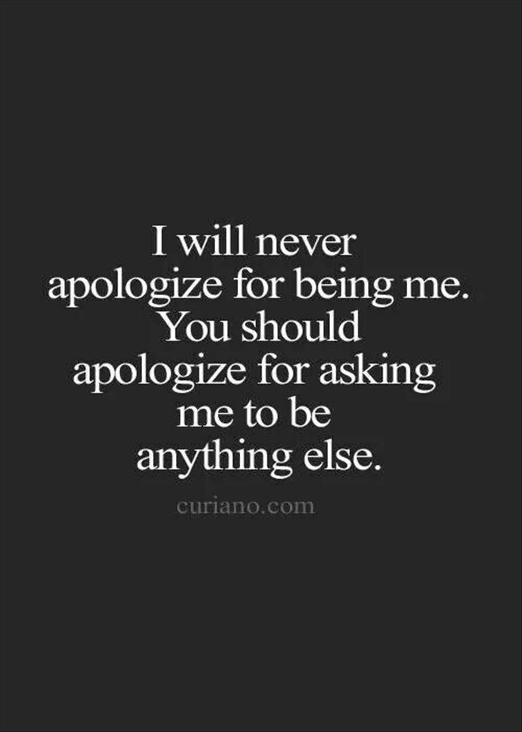 never apologize quote