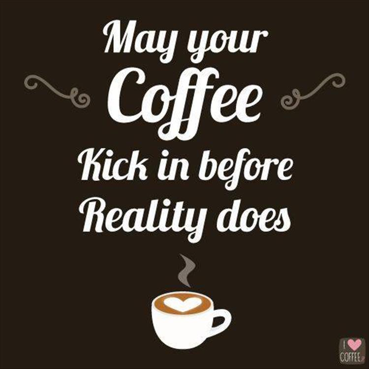 may-your-coffee-kick-in