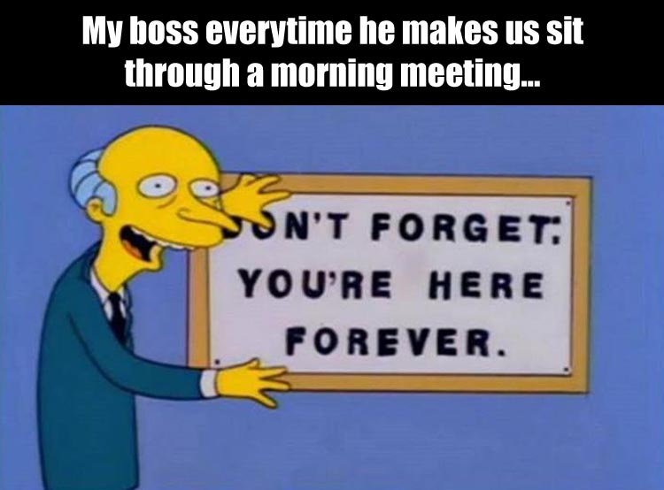 my-boss-everytime-we-have-a-company-meeting