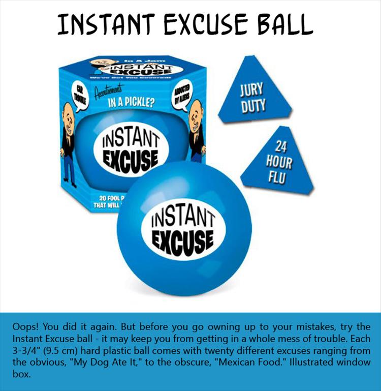 instant-excuse-ball