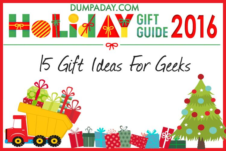 01-dumpaday-2016-holiday-gift-guide-gift-ideas-for-geeks
