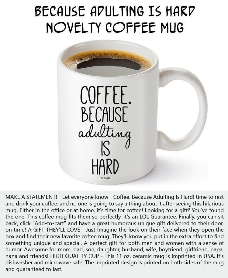 because-adulting-is-hard-novelty-coffee-mug