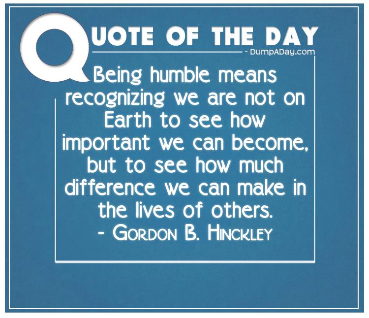 Humble Meaning: Top Ten Quotes Of The Day