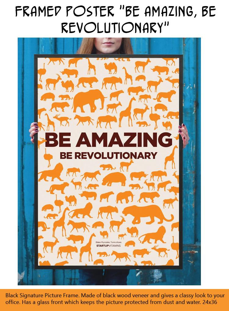 framed-poster-be-amazing-be-revolutionary