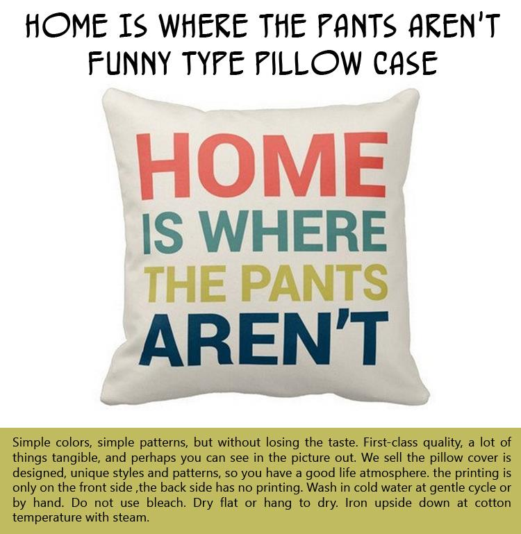 home-is-where-the-pants-arent-funny-type-pillow-case