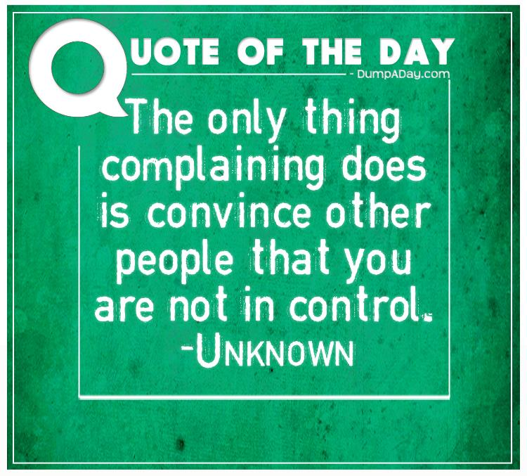 Funny Quotes About People Complaining: Top Ten Quotes Of The Day