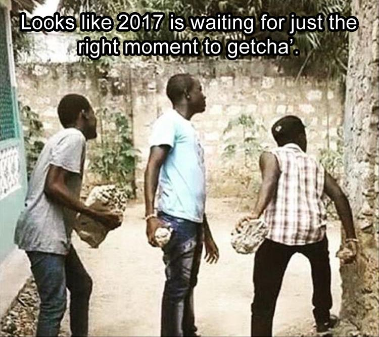 funny-2017-is-just-waiting-for-the-right-moment-like