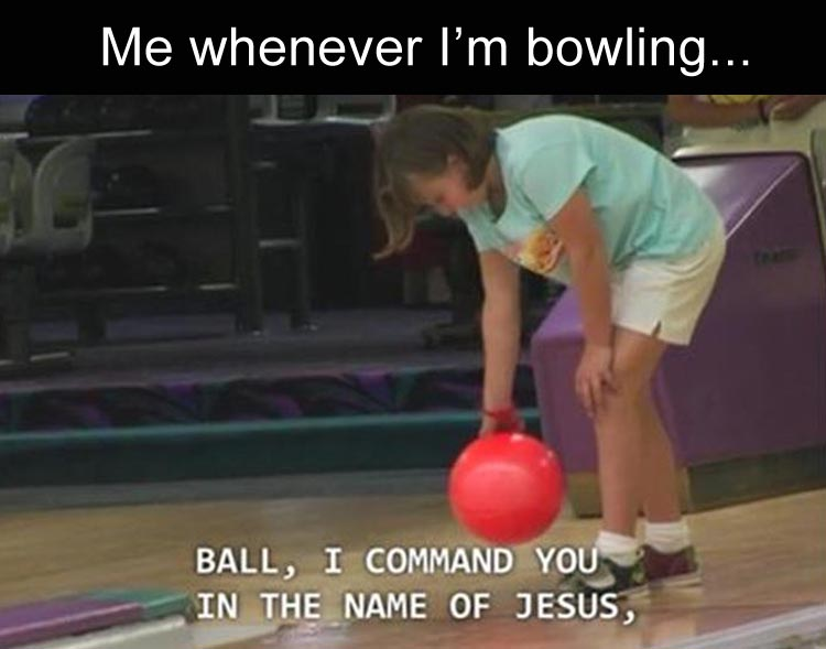 me-when-i-go-bowling