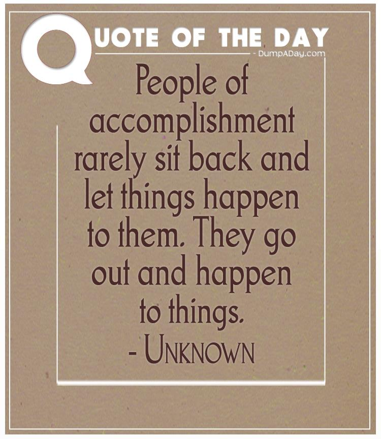 Quotes On Letting Things Happen: Top Ten Quotes Of The Day