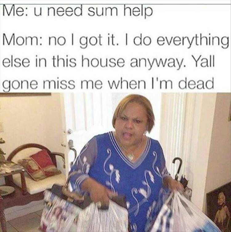 Funny Memes About Mom : Everyday mom encounters are like pics