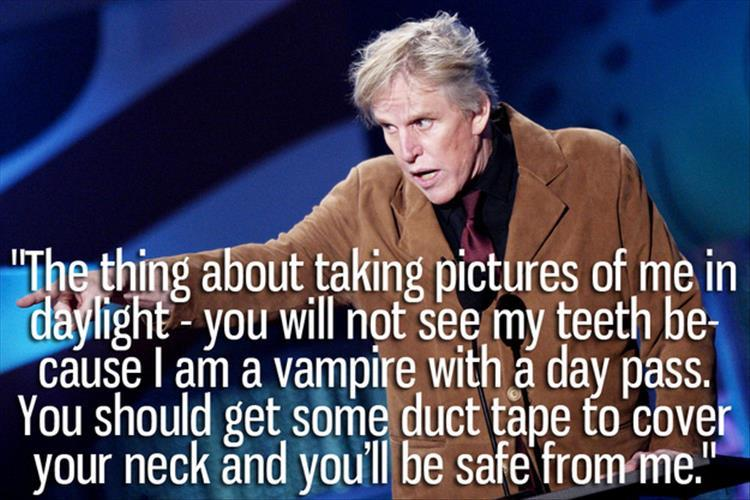 Gary Busey is nuts (10)