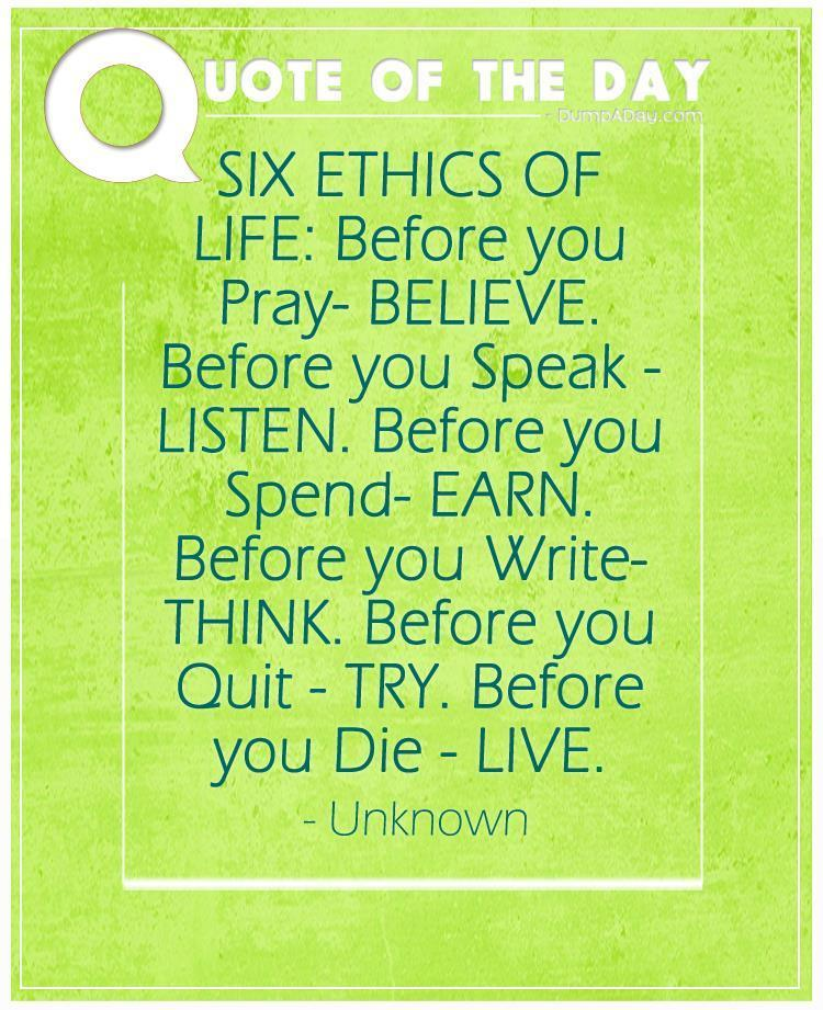 sunday quote six ethics of life quotes
