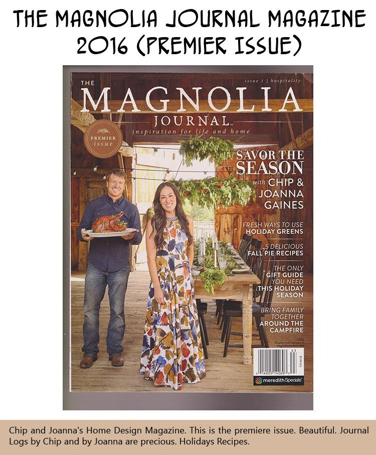 The Magnolia Journal MAGAZINE 2016 (Premier Issue)